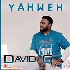 David G – Yahweh-TopNaija.ng