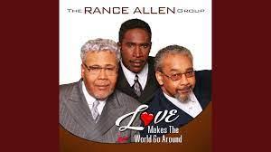 The Rance Allen Group – Love Makes The World Go Around-TopNaija.ng